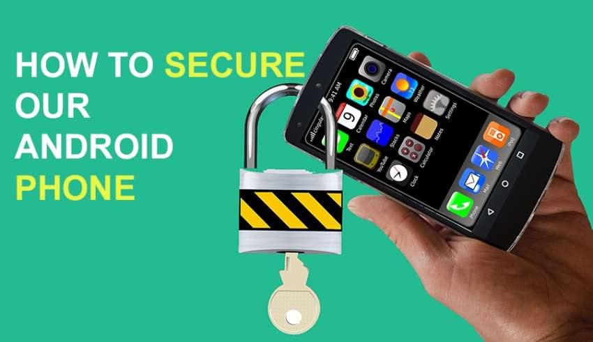 How to secure our android phone