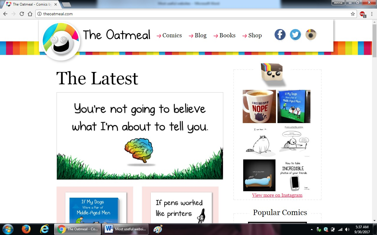86. theoatmeal.com  - 100+ most useful websites list we are not yet familiar with