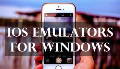 best ios emulators windows pc 384x220 - 10 Best IOS Emulators for Windows PC | iPhone Emulator Windows